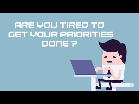 Time Management | Do You Feel Tired All The Time To Get Your Priorities Done?