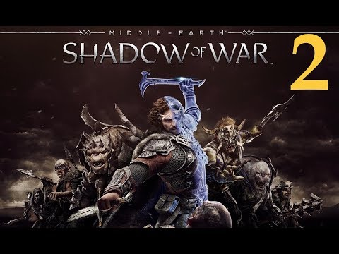 Middle Earth: Shadow of War Walkthrough Part 2 [1080p HD] No Commentary