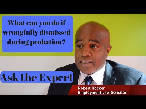 Wrongfully dismissed during probation, what can you claim? Ask the expert