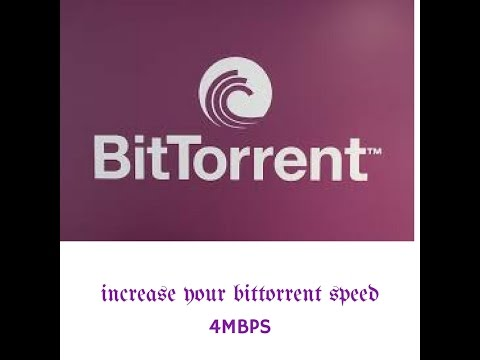 How to increase Bittorrent downloading speed increase upto 4Mbps 2017