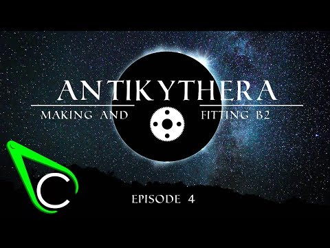 The Antikythera Mechanism Episode 4 - Making And Fitting B2