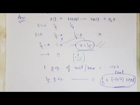 Thermodynamics (Part IV): Enthalpy of Neutralization, Heat of Combustion, Bond Energy