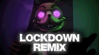 "FNAF Song: ""Lockdown"" by SharaX (Remix) - Remake 