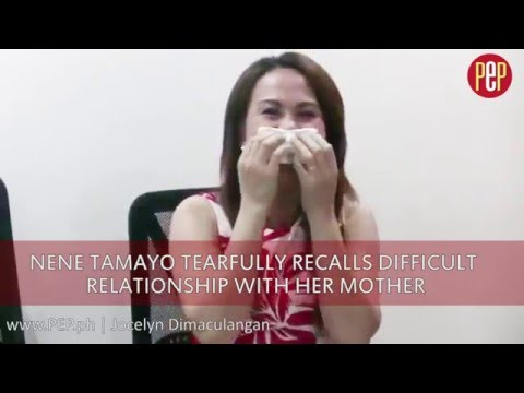 Nene Tamayo tearfully recalls difficult relationship with her mother