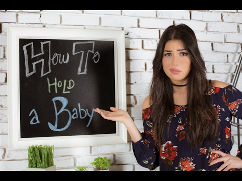 How to Hold a Baby | $#!% You Should Know By Now - With Sam