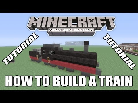 Minecraft Xbox Edition How To Build A Train