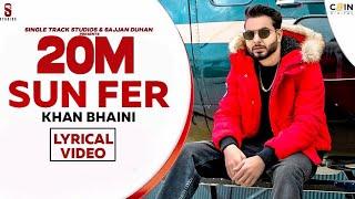 New Punjabi Song 2020   Sun Fer   Khan Bhaini   Lyrical Video    Latest Punjabi Songs 2020