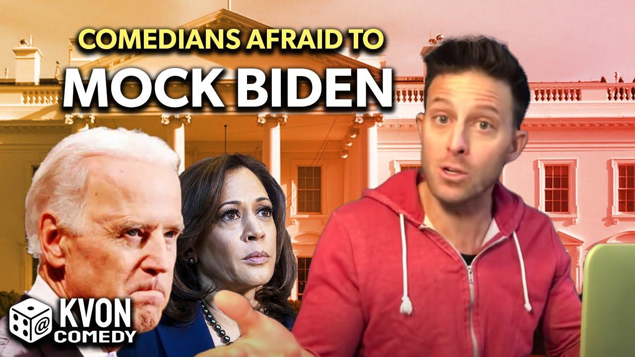 Comedians Are Afraid to Mock Biden (...but not K-von)