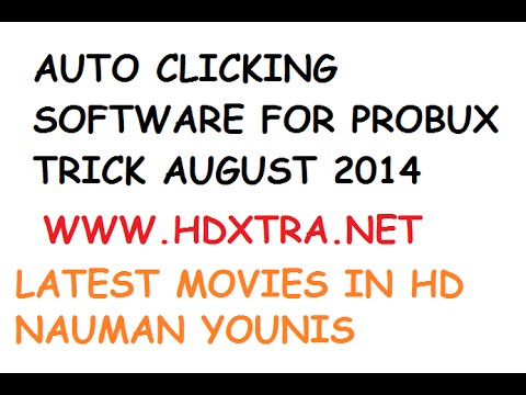 PROBUX AUTO CLIKER SOFTWARE FOR FREE AUG 2014