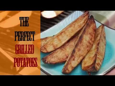 The Perfect Grilled Potatoes