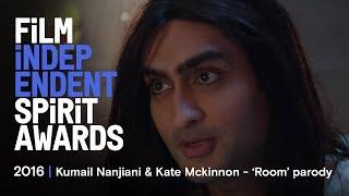 ROOM parody - Kate McKinnon & Kumail Nanjiani   2016 Film Independent Spirit Awards