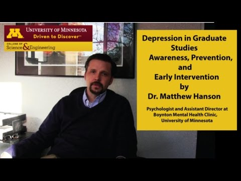 Depression in Graduate Studies-Awareness, Prevention, and Early Intervention (by Dr. Matthew Hanson)