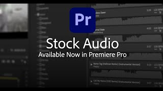 New in Premiere Pro - Introducing Adobe Stock Audio | Adobe Creative Cloud