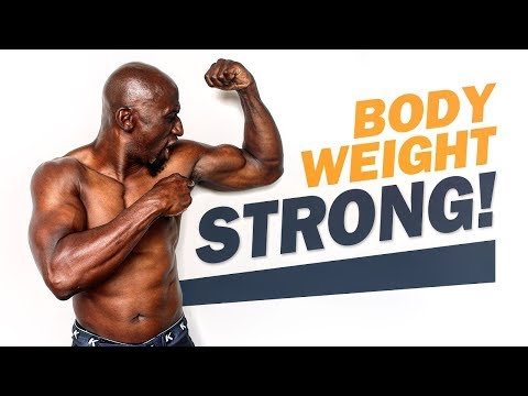 How To Get Strong With Bodyweight Exercises