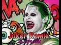 Trap Remix Suicide Squad Joker