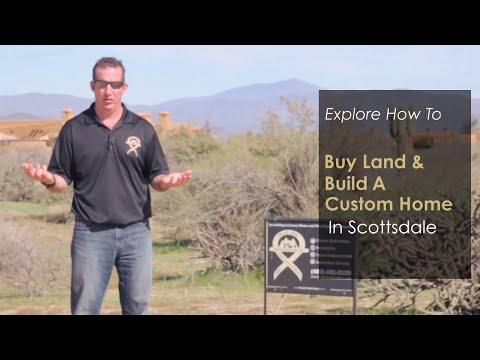 Buy Land And Build Custom Home In Scottsdale Arizona