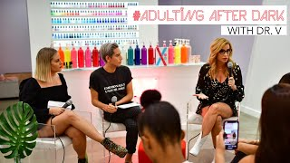 #Adulitng After Dark with Dr. V @ ORLY Color Labs