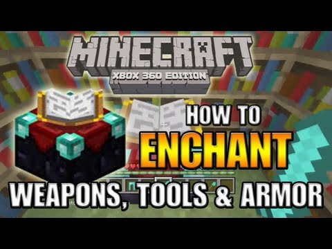Minecraft (Xbox 360) How to Enchant Weapons, Tools & Armor