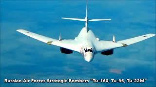 """Russian Air Forces Strategic Bombers """"Tu-160, Tu-95, Tu-22M, PAK-DA""""."""
