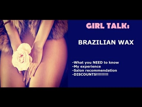 GIRL TALK! Brazilian Wax FAQ at