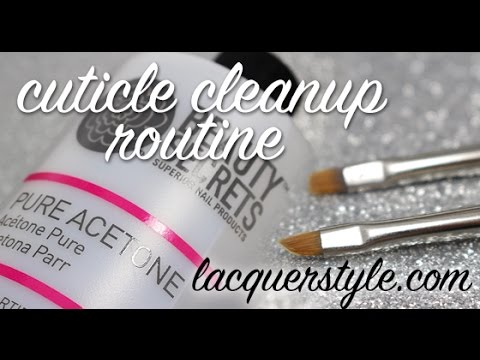 CUTICLE CLEAN UP FOR PERFECT MANICURE & SMILE LINE