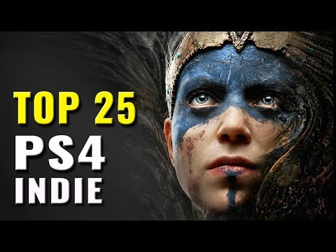 Top 25 Indie PS4 Games of All Time