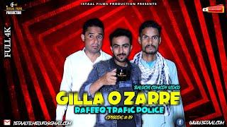 Gilla O Zarre  Rafeeq Traffic Police | Balochi Comedy Video | Episode #89 | 2021 #basitaskani