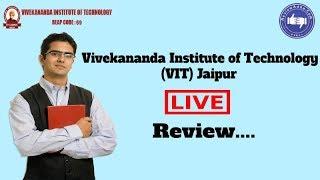 Vivekananda Institute of Technology, Jaipur [VIT] 2019- College Reviews & Critic Rating