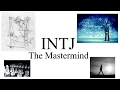 "INTJ-""The Mastermind"""