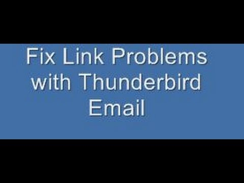 Fix Link Problems With Thunderbird Email