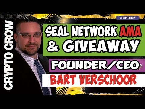 SEAL Network AMA & Token Giveaway with Bart Verschoor 💯💰