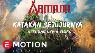 Armada - Katakan Sejujurnya (Official Lyric Video)