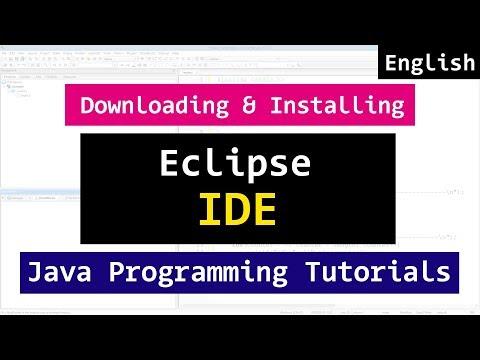 Installing Eclipse IDE  for Java Programming Video Tutorial