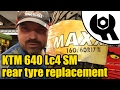 KTM 640 Lc4 rear tyre replacement #1826