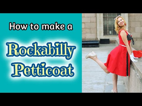 How to make a Rockabilly Petticoat