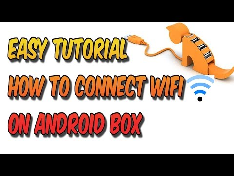 HOW TO CONNECT TO WIFI ON ANDROID BOX (ALL ANDROID DEVICES)