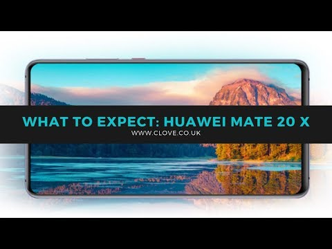 Huawei Mate 20 X: What You Need To Know
