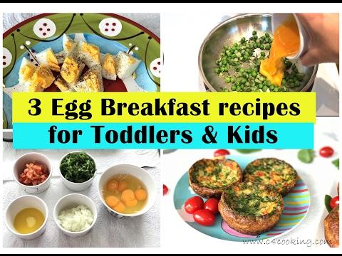 3 Easy Egg Breakfast ideas ( for Toddlers & Kids )   Egg breakfasts for toddlers & kids  