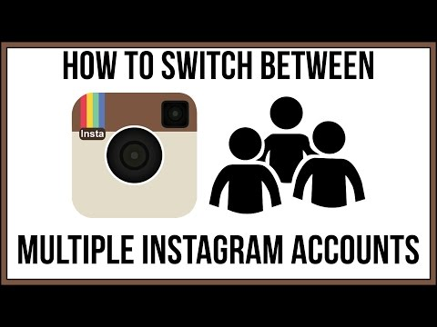 How To Switch Between Multiple Instagram Accounts - Instagram Tutorial