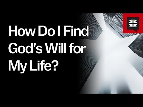 How Do I Find God's Will for My Life? // Ask Pastor John