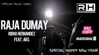 Ridho Hernandez Feat Ars - Raja Dumay