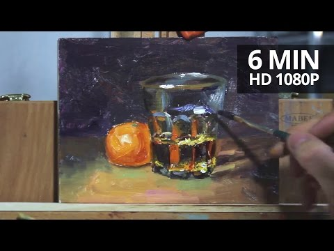 Painting realistic glass, whiskey and clementine demonstration by Aleksey Vaynshteyn