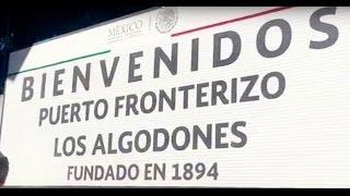 How to cross the border: Yuma AZ to Los Algodones MX