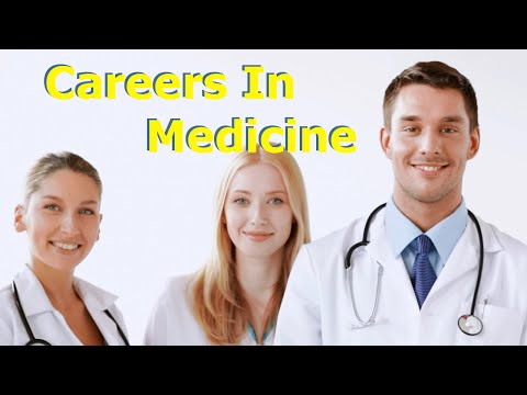Careers In Medicine - Starting Your Careers In The Medical Field