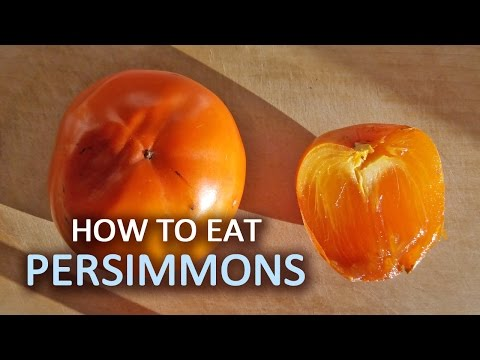 How To Eat Persimmon and Choose Ripe Fruits to Eat