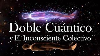 El Doble Cuántico y el Inconsciente de Jung