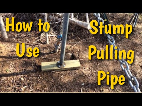 Using a Stump Puller Pipe
