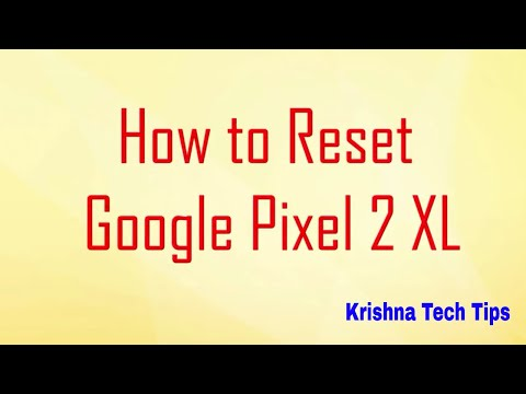 Google Pixel 2 XL Hard Reset - How to Unlock - Forgot Password