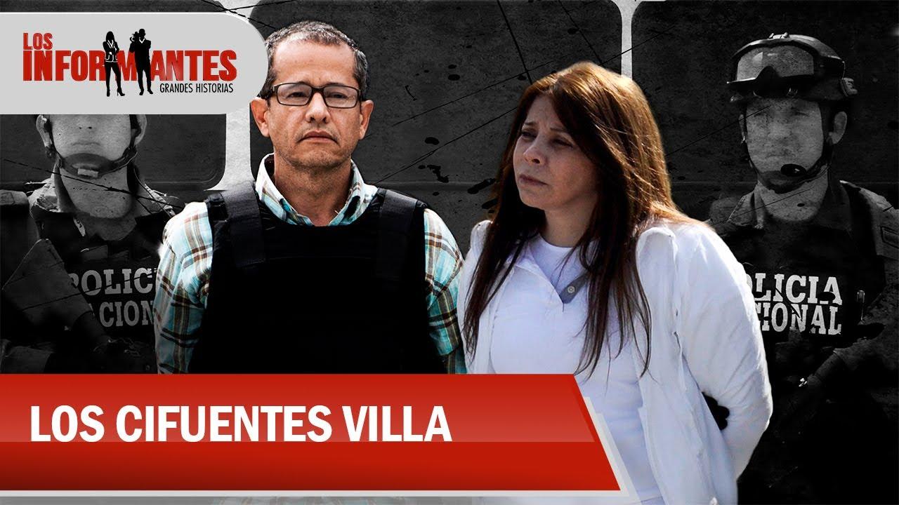 Clan Cifuentes Villa, la familia de narcos que se volvió aliada de 'el Chapo' - Los Informantes