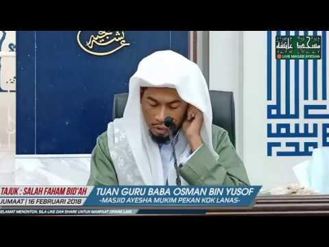 (17/2/2018) TAUSIYAH & SOAL JAWAB AGAMA' : TG Baba Osman Bin Yusof Al Fathoni